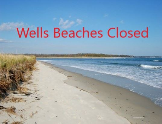 Wells Beaches Closed